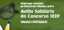 Inscrições para o Aulão Solidário do Concurso da SEDF se encerram na próxima terça-feira (6)