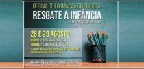 Projeto Resgate a Infância no DF abre inscrições para Oficinas de Formação